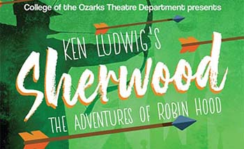 """Ken Ludwig's Sherwood: The Adventures of Robin Hood"